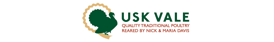 Usk Vale Poultry | Quality traditional poultry reared by Nick & Maria Davis